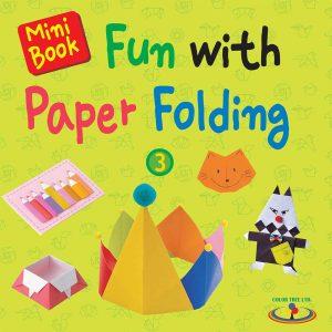 Fun with Paper Folding Book 3